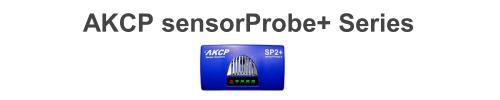 AKCP sensorProbe+ Series